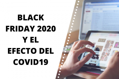 Black Friday 2020 y el efecto COVID19