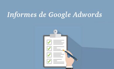 Informes Google Adwords